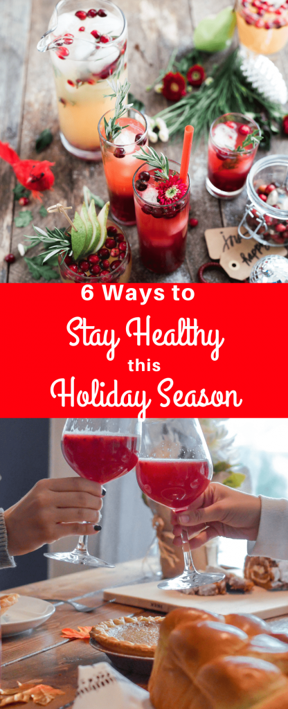 Follow these 6 tips for staying healthy during the holidays. Living a healthier lifestyle throughout the holidays {and beyond} is possible with these easy to follow healthy tips. #healthtips #healthytips #holidaytips #weightloss #holidayweightloss | losing weight during the holidays | healthy holidays