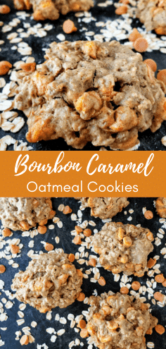 Bourbon caramel oatmeal cookies are an easy homemade cookie studded with caramel chips and lots of oatmeal, oh, and of course a hint of bourbon! #homemadecookies #oatmealcookies #cookies #bourbon #bakingandbourbon #caramel