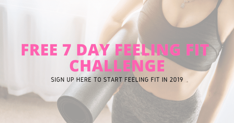 7 Day Feeling Fit Challenge