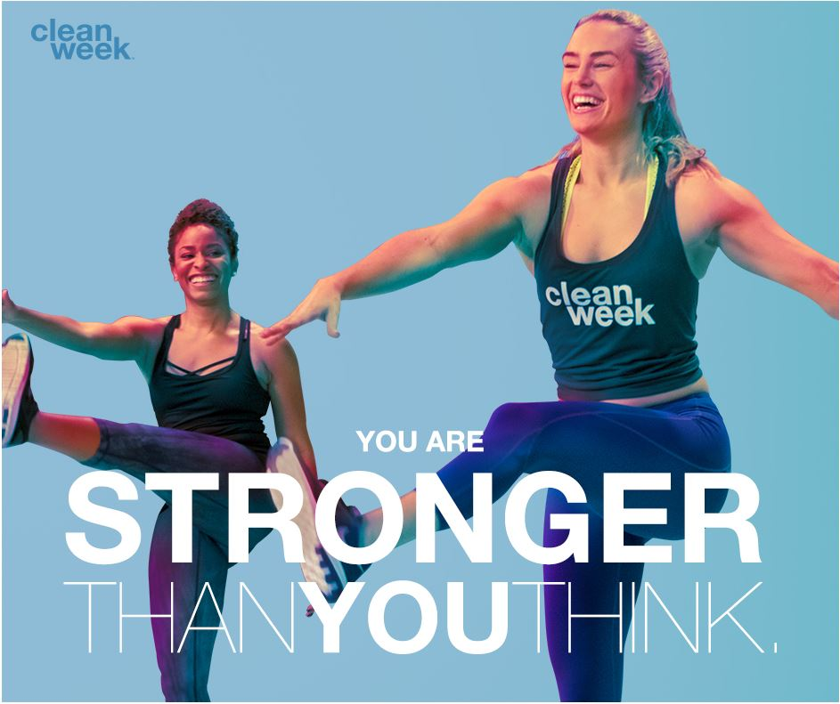 you are stronger than you think quote over two women working out. Clean week