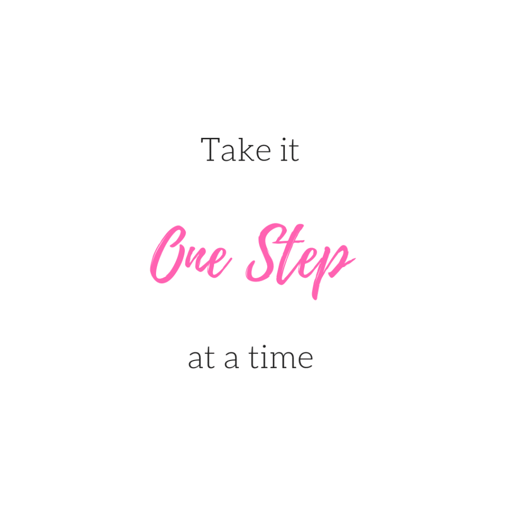 take it one step at a time quote