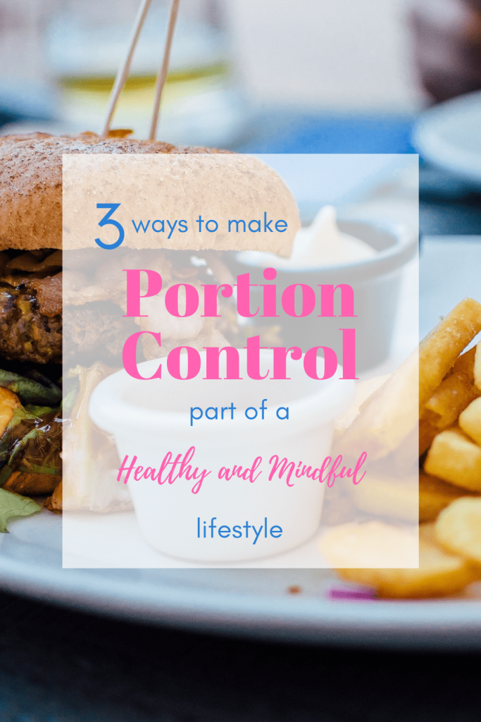 Follow these three easy portion control tips to help you start to live and eat mindfully. These portion control tips can also help with weight loss, but focus more on living a mindful lifestyle. #portioncontrol #portioncontroltips #healthylifestyle #mindfuleating #mindfulliving #weightloss