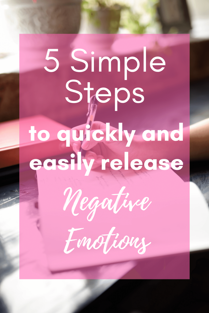 Follow these five simple steps to help you quickly and easily release negative emotions from your life. These journal prompts can help you get rid of stress and anxiety simply by writing and releasing all of those negative thoughts. #negativethoughts #writeandrelease #journalingprompts #howtojournal