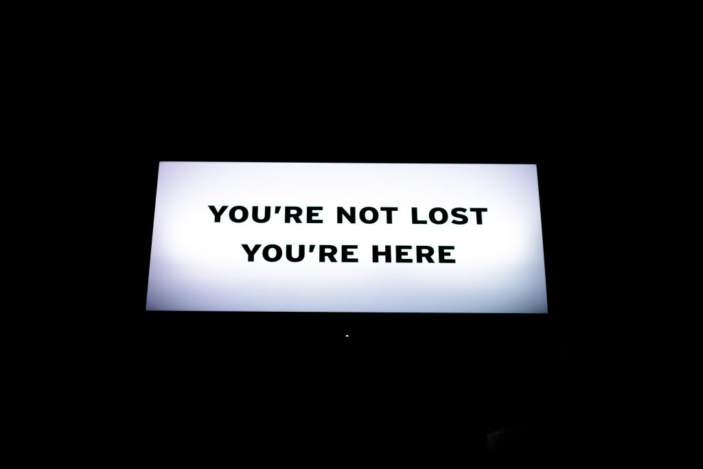 You're not lost, you're here sign