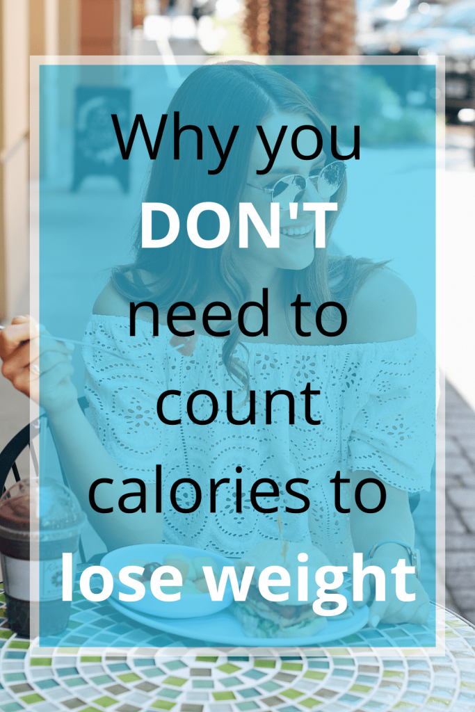 If you're counting calories to lose weight, you don't have to! There's actually a way to lose weight, in a healthy way, without counting calories or macros. Find out how to still lose weight without a diet with this simple tip. #countingcalories #weightlossplan #howtoloseweight #intuitiveeating #howtoeatintuitively