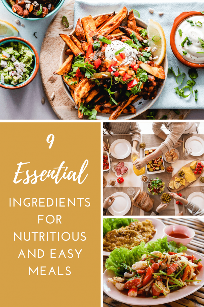 Here are the nine essential ingredients and pantry staples you need to have for nutritious and easy meals when you're meal planning and meal prepping. #mealplans #mealprepping #easymeals #easymealideas #healthyingredients #healthymealideas