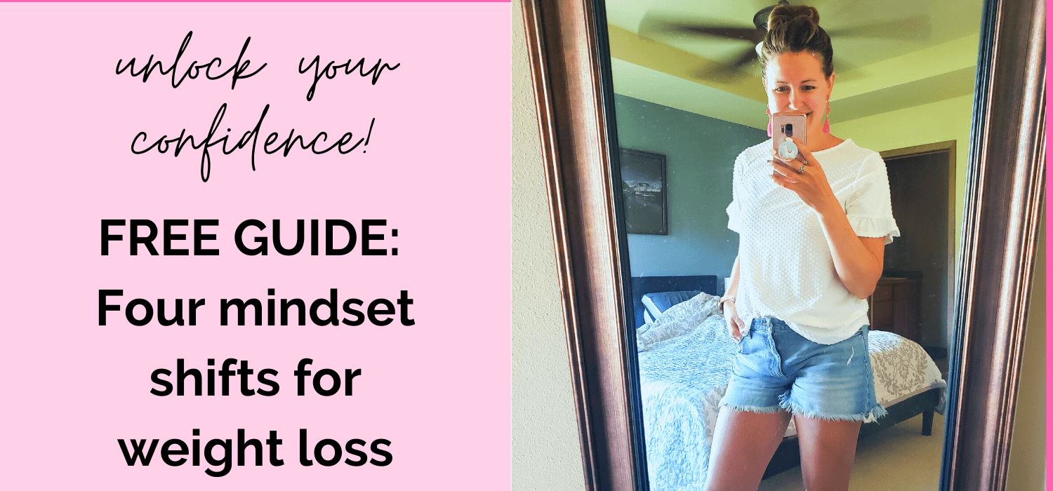 woman standing in a mirror with text to the left about a free mindset guide to weight loss