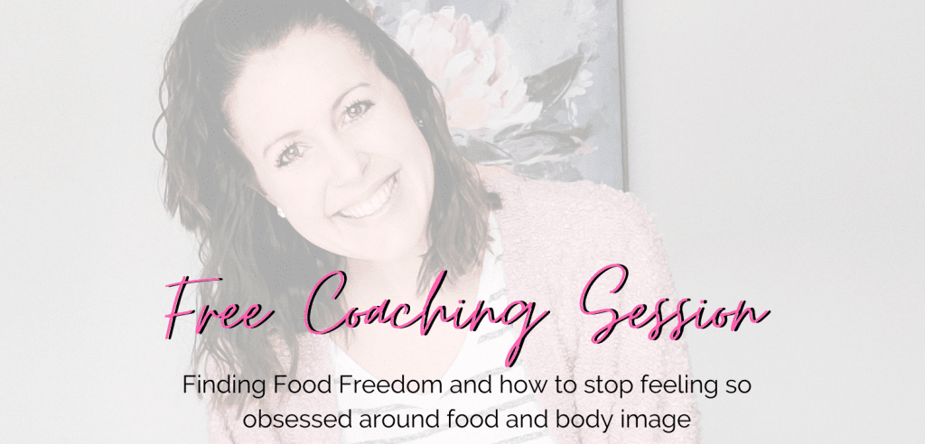 woman smiling at the camera with text overlay: free coaching session: finding food freedom to feel less obsessed around food and body image
