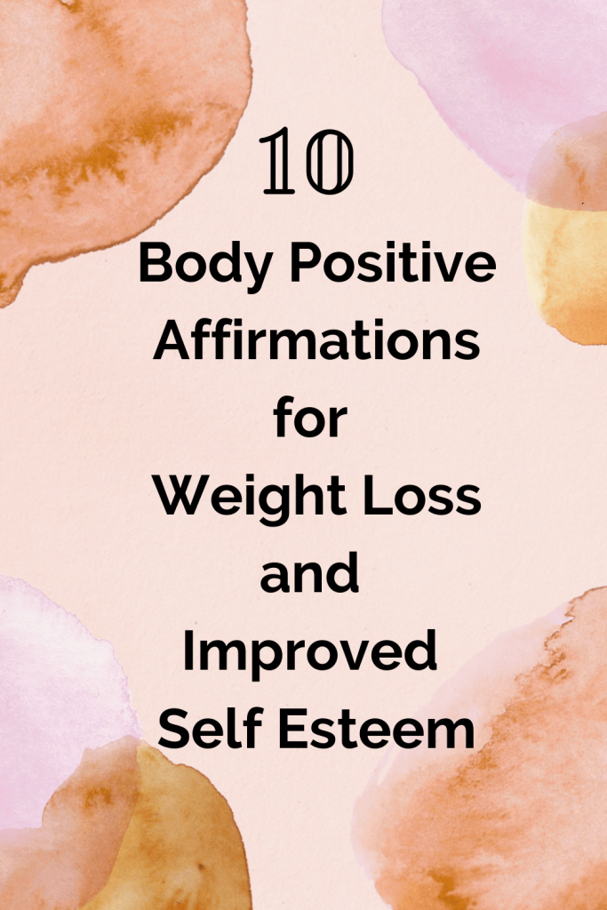 10 body positivity affirmation to help you with potential weight loss and improved self esteem. Use these positive affirmations daily to start to practice self love and self care. #positiveaffirmations #howtopracticegratitude #weightlosssupport #bodypositivity #affirmations #selflovequotes