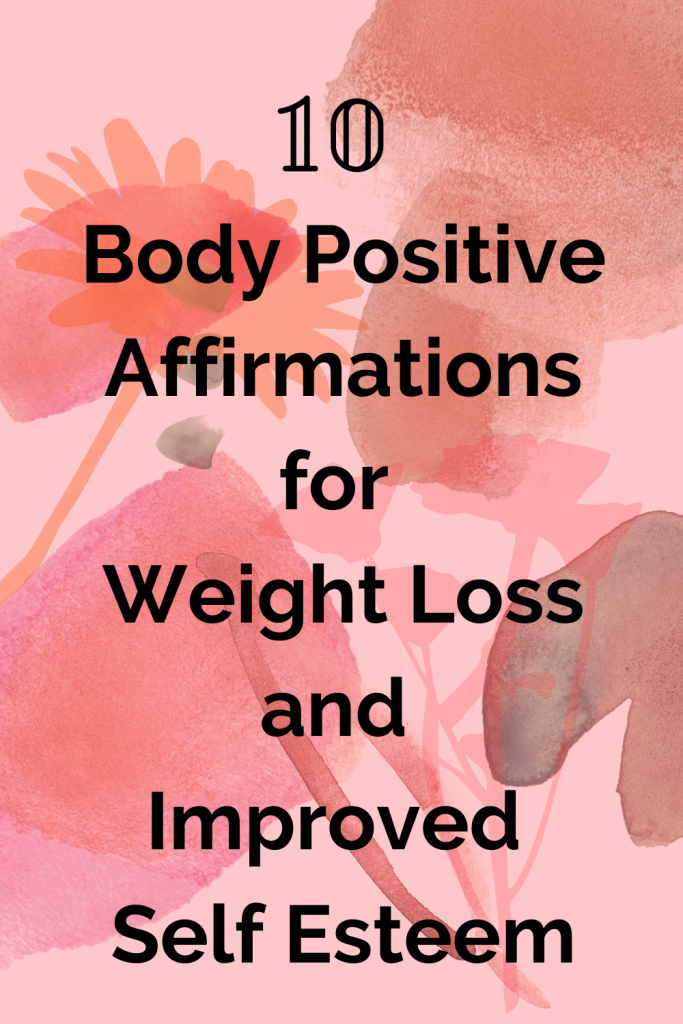 These 10 positive affirmations are perfect if you're looking for increased self confidence and helping with weight loss. These body positive quotes and affirmations will help start your day off in a positive direction #bodypositivityquotes #weightlosssupport #positiveaffirmations #howtopracticeselflove #howtopracticegratitude
